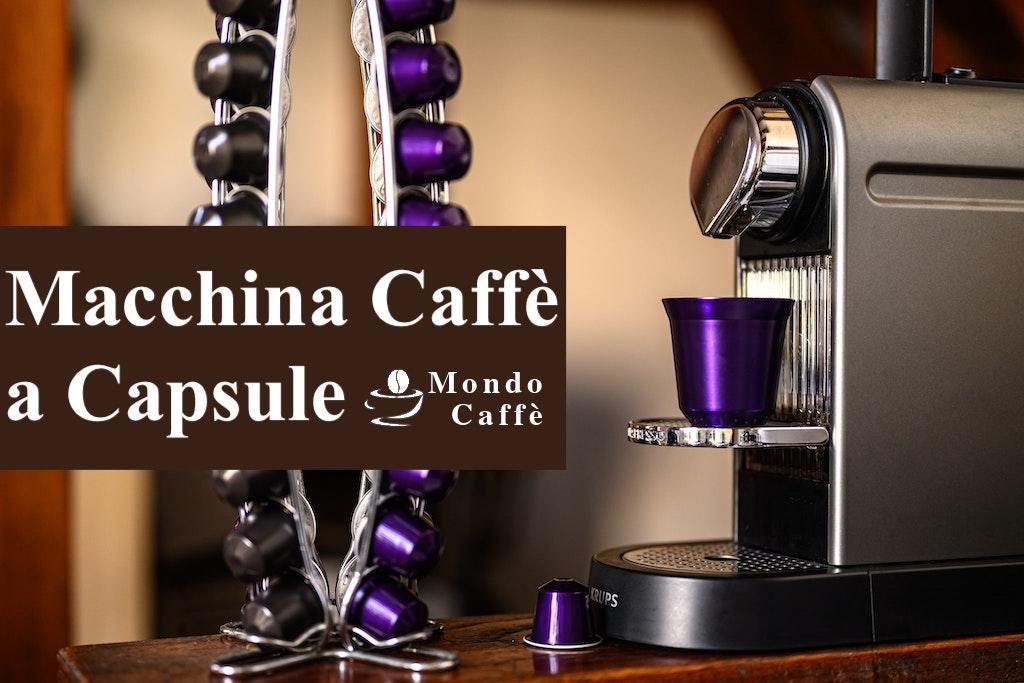 Migliore macchina caffè a capsule