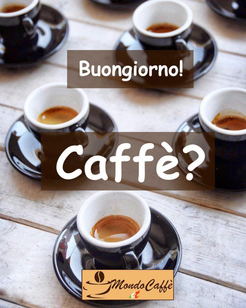 buongiorno caffè?