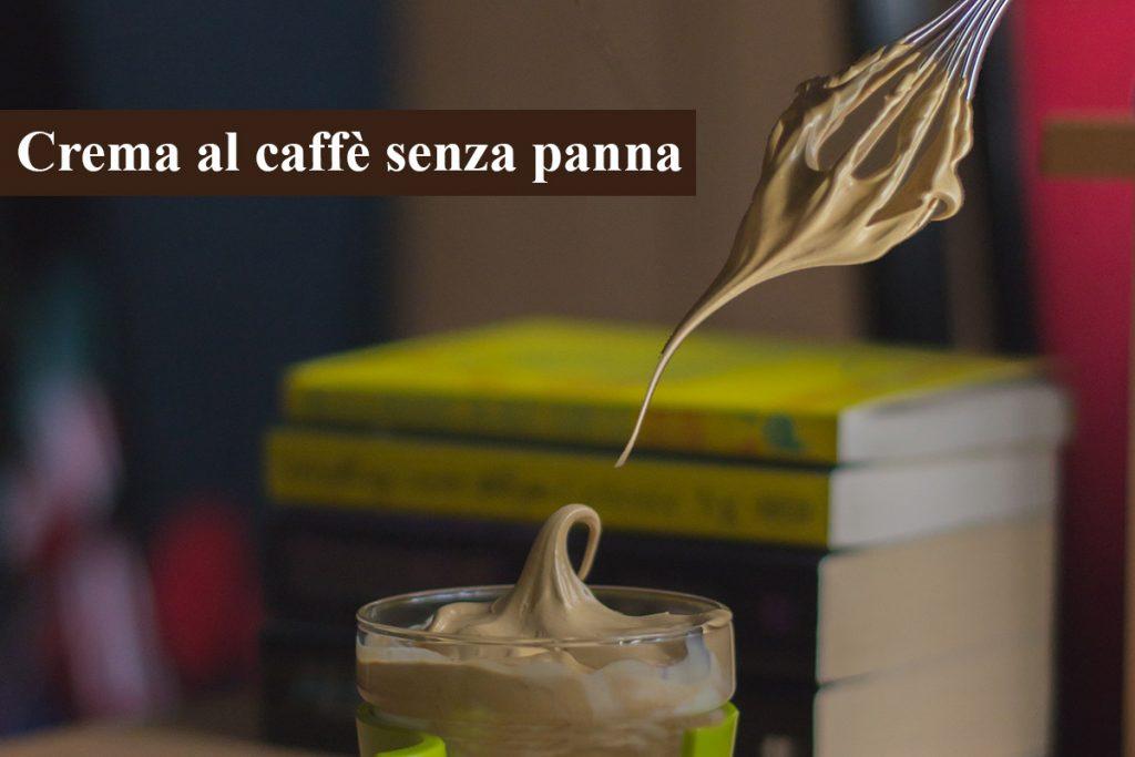 crema al caffe senza panna
